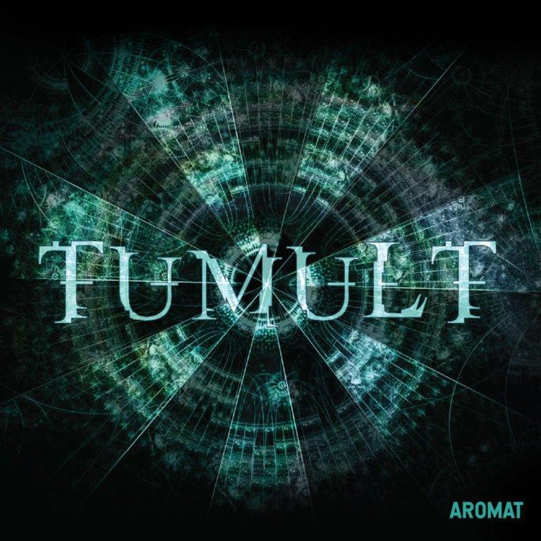"AROMAT ""TUMULT"""